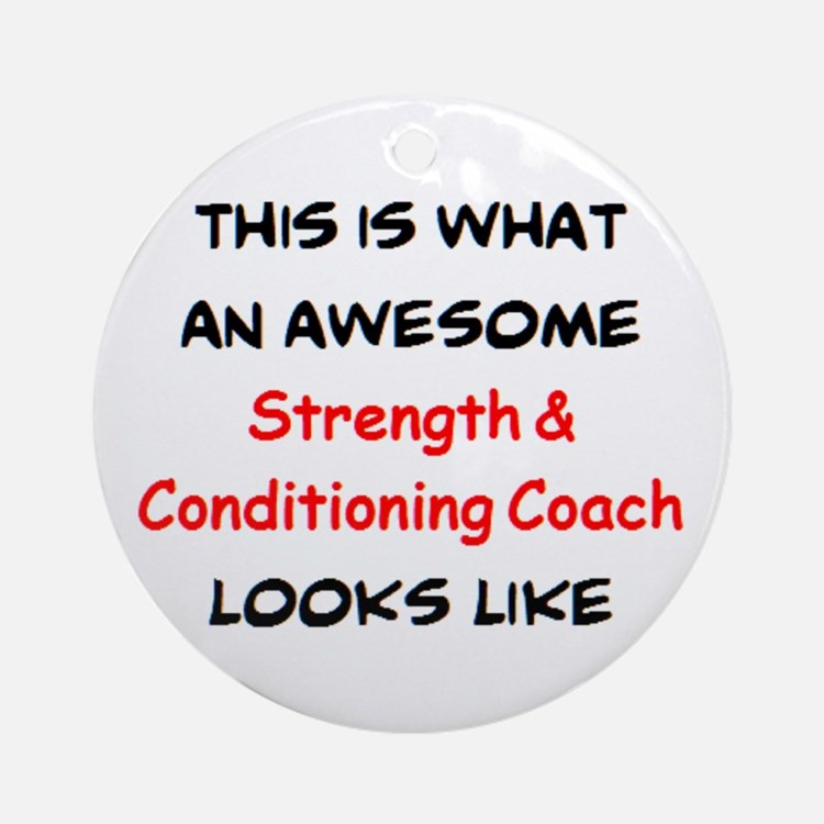 awesome strength & conditioning Round Ornament