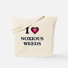 I Love Noxious Weeds Tote Bag