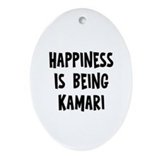 Happiness is being Kamari Oval Ornament
