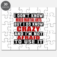 Mixed Martial Arts I'm Not Afraid To Use It Puzzle