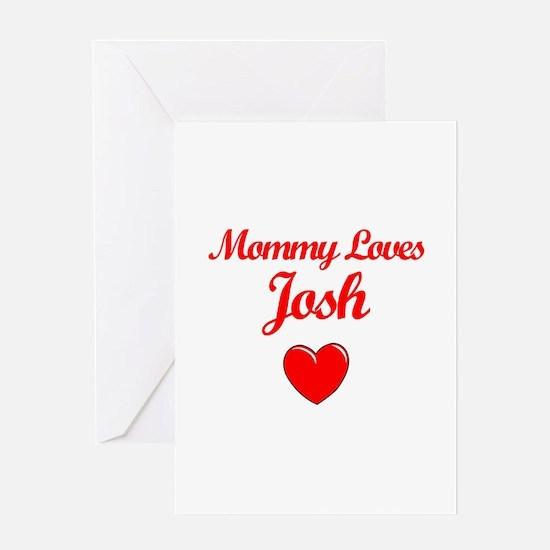 Mommy Loves Josh Greeting Card