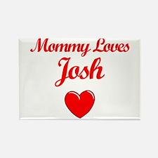 Mommy Loves Josh Rectangle Magnet