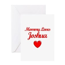 Mommy Loves Joshua Greeting Card