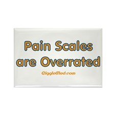 Pain Scales are Overrated Rectangle Magnet