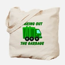 Taking out the Garbage Tote Bag
