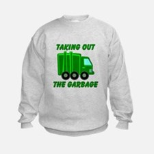 Taking out the Garbage Sweatshirt