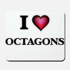 I Love Octagons Mousepad