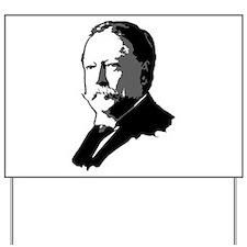 William Howard Taft Yard Sign