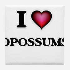 I Love Opossums Tile Coaster