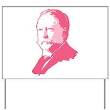 Pink President Taft Yard Sign