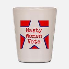 Nasty Women Vote Shot Glass