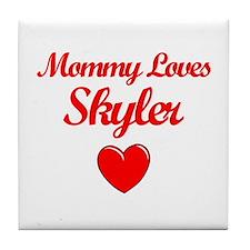 Mommy Loves Skyler Tile Coaster