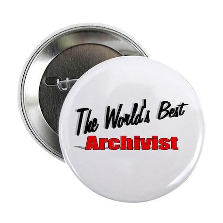 """""""The World's Best Archivist"""" 2.25"""" Button (100 pac"""