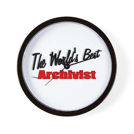 """The World's Best Archivist"" Wall Clock"