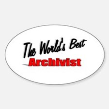 """""""The World's Best Archivist"""" Oval Decal"""