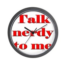 Talk Nerdy to Me Wall Clock