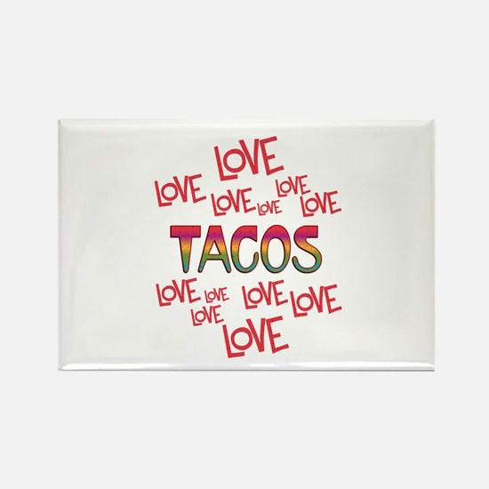 Love Love Tacos Rectangle Magnet