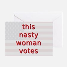 This Nasty Woman Votes Greeting Card