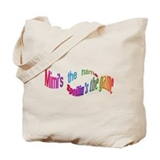 Mimi's the name CLICK TO VIEW Tote Bag