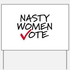 Funny Women Yard Sign