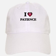 I Love Patience Baseball Baseball Cap