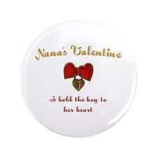 """Nana's Valentine 3.5"""" Button (100 pack)"""