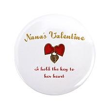 """Nana's Valentine 3.5"""" Button"""