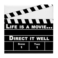 Life is a movie - Tile Coaster