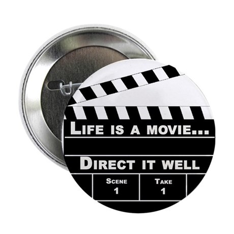 """Life is a movie - 2.25"""" Button (10 pack)"""