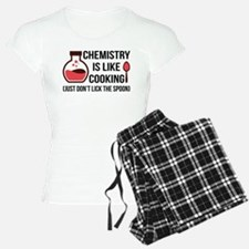 Chemistry is like cooking pajamas
