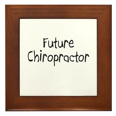 Future Chiropractor Framed Tile
