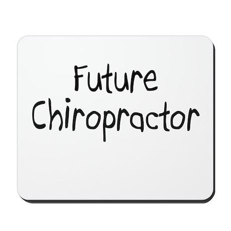 Future Chiropractor Mousepad