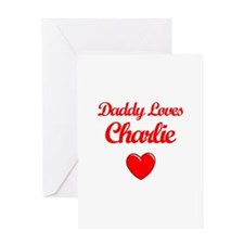 Daddy Loves Charlie Greeting Card
