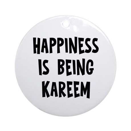 Happiness is being Kareem Ornament (Round)
