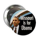 Missouri is for Obama Campaign Button