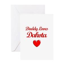 Daddy Loves Dakota Greeting Card