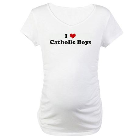 I Love Catholic Boys Maternity T-Shirt