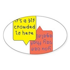 crowded womb - twins Oval Decal