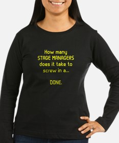 Stage Managers Get It Done Long Sleeve T-Shirt