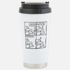 The Attention-Seeker... Stainless Steel Travel Mug