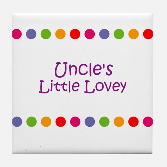 Uncle's Little Lovey Tile Coaster