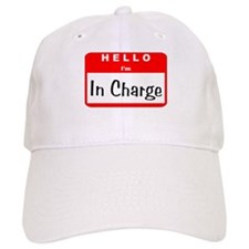 Hello I'm In Charge Baseball Cap
