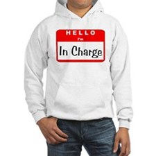 Hello I'm In Charge Hoodie
