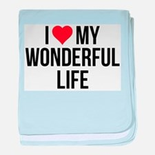 I Love My Wonderful Life baby blanket