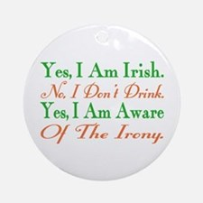 Ironic Sober Irish Ornament (Round)