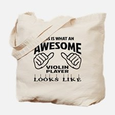 This is what an awesome Violin player loo Tote Bag