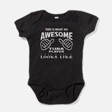 This is what an awesome Tuba player Baby Bodysuit