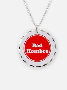 Bad Hombre Necklace