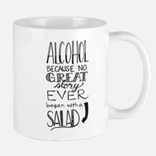 Alcohol Because No great story began with a s Mugs