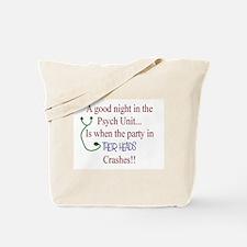 Funny Psych nurse Tote Bag